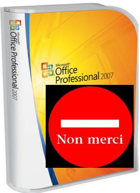 Office 2007 - Non Merci