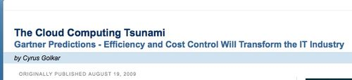 Cloud Computing Tsunami - Gartner