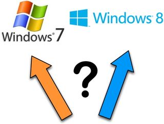 Choice Windows 7 or 8