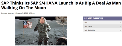 SAP S:4 HANA has important as Moon Landing