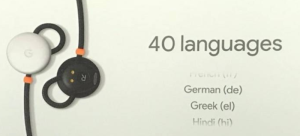 Google earbuds 40 Languages