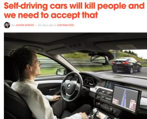 Self driving cars will kill people