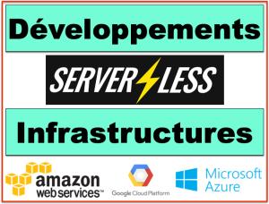 Infrastructures - Usages - Serverless indépendance
