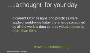 OCP used worldwide = 50% less energy in data centers