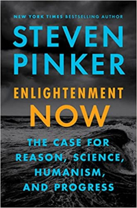 Steven Pinker Enlightenment now