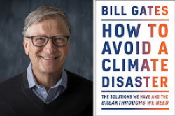 Bill Gates + cover How to avoid a climate disaster
